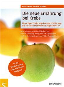 Die neue Ernährung bei Krebs von Carola DEHMEL & Oliver KOHL ISBN 978-3-89993-580-6 | EUJUICERS.DE