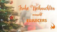 Frohe Weihnachten wünscht EUJUICERS