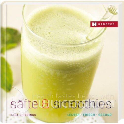 Buch Säfte & Smoothies von Thea Spirings ISBN 978-3-7750-0562-3 | EUJUICERS.DE