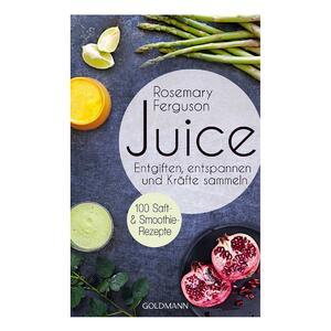 Buch Juice von Rosemary FERGUSON ISBN 978-3-442-17615-1 | EUJUICERS.DE