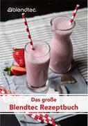 Original Blendtec Rezeptbuch | EUJUICERS.DE