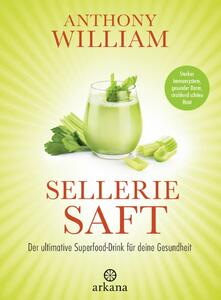 Anthony William Selleriesaft Buch mit 232 Seiten | EUJUICERS.DE