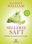 Anthony William Sellerie Saft | EUJUICERS.DE